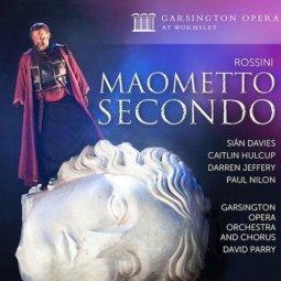 Rossini 'Maometto secondo'